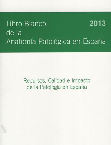 Libro blanco de anatomía patológica